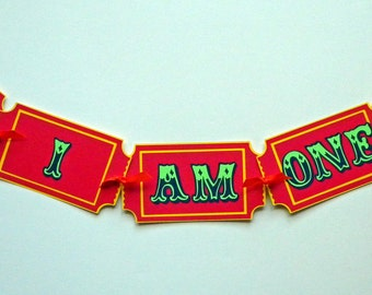 High Chair Banner, First Birthday, I Am One, Circus Tent, Tickets