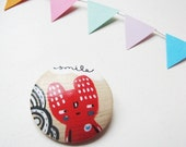 Suspicious red little creature Hand painted wooden brooch MADE TO ORDER