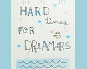 Original Watercolour Illustration Drawing Hard Times for Dreamers size A5