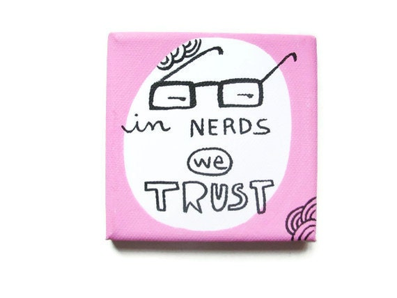 In NERDS we TRUST acrylic painting on canvas