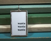 words words words - Recycled Type Pendant