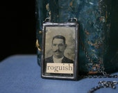 roguish - Antique Tin Type Photo Necklace - Man with Mustache - OOAK