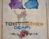 ON SALE, Sampler Dated 1930 and signed with E.B. Browne , My Mother, cross stitch embroider Sampler,hand embroidered by child to Mother