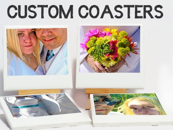 Custom Photo Coaster, Ceramic,  Set of 4, - Use your own photos ANY OCCASION wedding, birthday, anniversary, housewarming gift & more