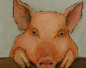 PIGGY STAYED HOME - Giclee print from my original oil painting -  PIG Folk Art