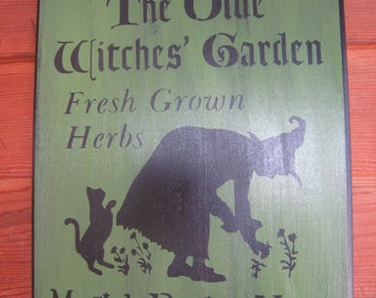Handpainted Primtive Halloween sign The Olde Witches' Garden Fresh Grows Here  Magick Begins Here with witch and black cat
