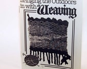 Bringing the Outdoors in with Weaving - Minizine