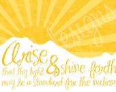 Arise and Shine Forth Print/Design
