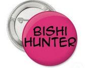 Bishi Hunter 2 1/4 Inch Pinback Button