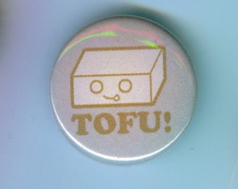 Tofu 1 Inch Pinback Button