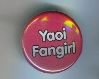 Yaoi Fangirl 1 Inch Pinback Button