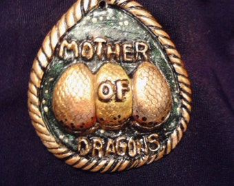 Mother of Dargons Pendant