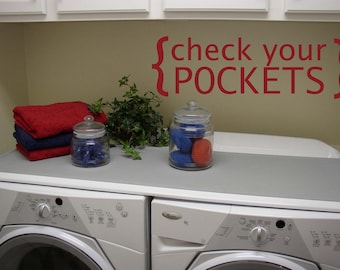 "Laundry Room check your pockets- 12""x28.5"""