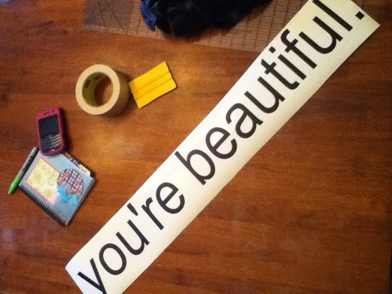 You're Beautiful Vinyl Wall Decal SALE decal