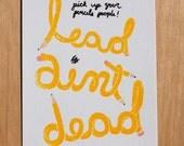 Lead Ain't Dead