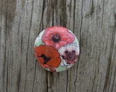Blame it on the Poppies original pinback button