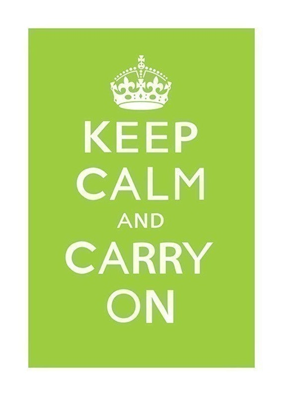 Keep Calm and Carry On (lime) - 13 x 19 Archival Print