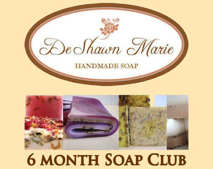 Soap - 6 Month Handmade Soap Club Subscription- Christmas Gift, Birthday Gift, Mother's Day Gift
