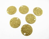 10 Small Embossed Disc Charm Drops in Raw Brass 10mm