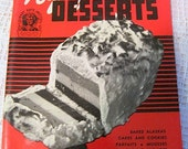 Vintage 1941 250 Luscious Refrigerator Desserts, Culinary Arts Institute by Ruth Berolzheimer Director of Culinary Institute