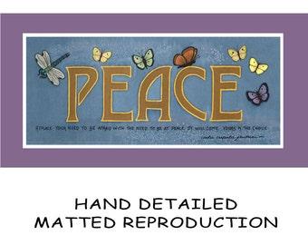 PEACE - 7.5x17 Dye Painting Print on 10x20 Mat Board - Free Shipping USA