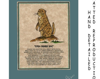 TOTEM PRAIRIE DOG - Totem Animal Print on 5x7 Mat Board - Free Shipping Continental United States