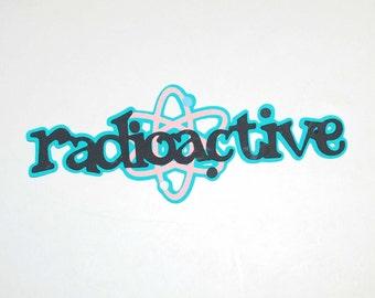 Retro Radioactive Saying Large