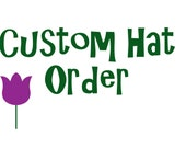 Custom Hat Order - Reserved for Amanda