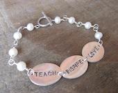 Teach - Inspire - Love Bracelet
