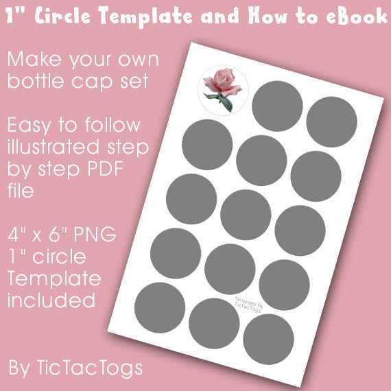 """How To Make Bottle Cap Collage Set eBook PDF Tutorial plus 1"""" Circle Template PNG 4x6 - Instand Download"""