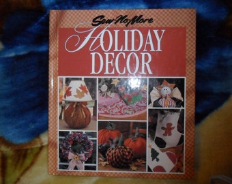 Sew-No-More HOLIDAY DECOR Hardback book by Leisure Arts