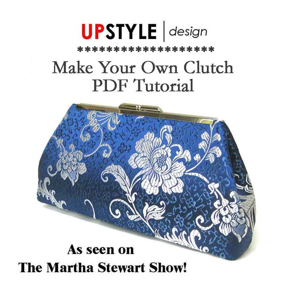 NEW - PDF Tutorial for Open Channel Clutch Frame - As Seen on the Martha Stewart Show