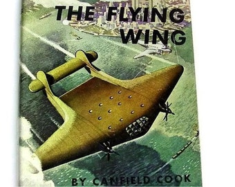 Vintage 1940's Tween Boys' Book, THE FLYING WING, A Lucky Terrell Flying Story