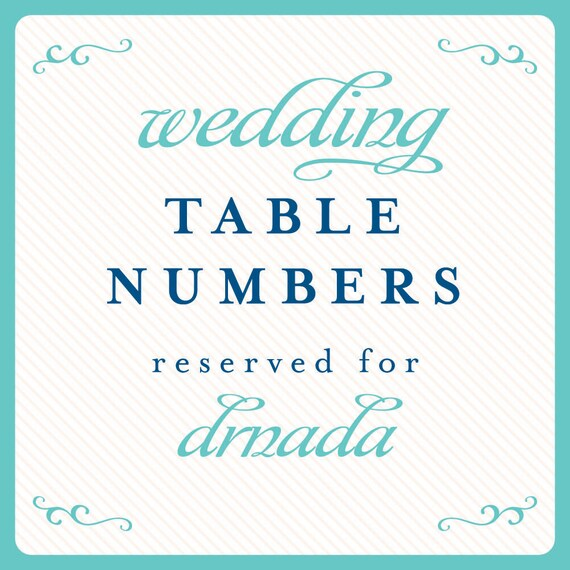 Wedding Table Numbers Reserved for drnada