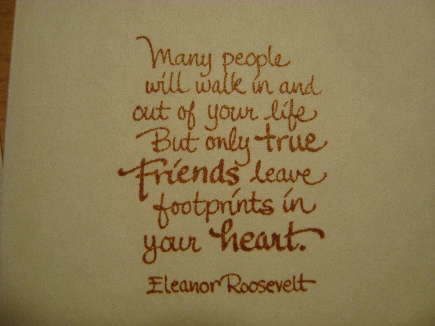 Friendship Quotes Leaving : Eleanor roosevelt quote on friendship set of delicate note