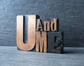 Little Old UandME - Vintage Letterpress Word