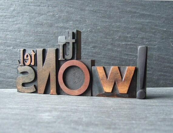 LET IT SNOW Some More - Vintage Letterpress Words