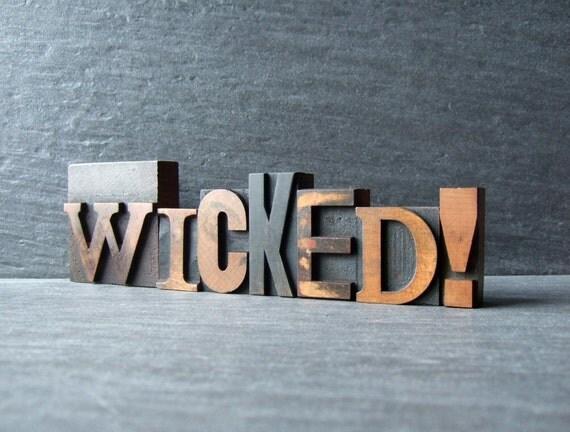 WICKED - Vintage Letterpress Word