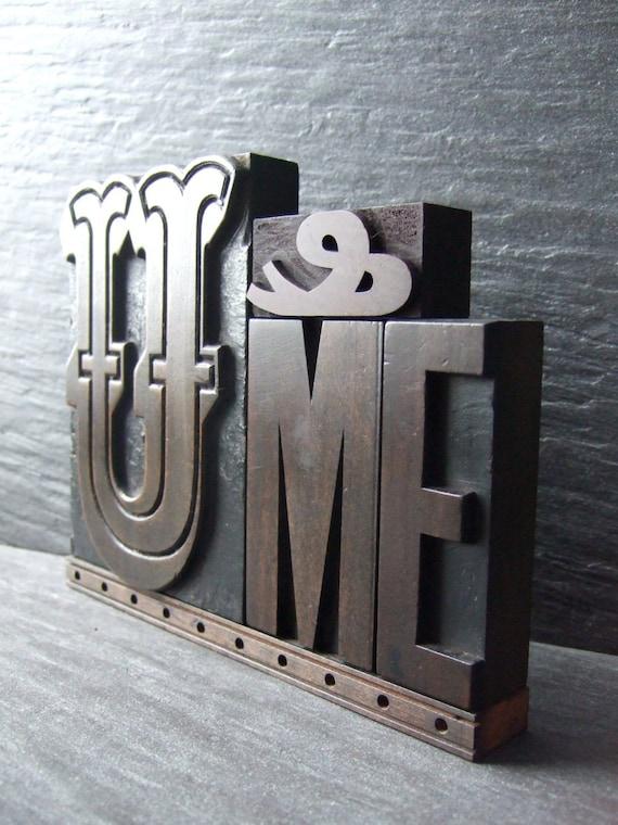 Fancy U and ME - Vintage Letterpress Words