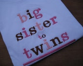 Big Brother Big Sister to Twins or triplets.  Sibling shirts to announce twins