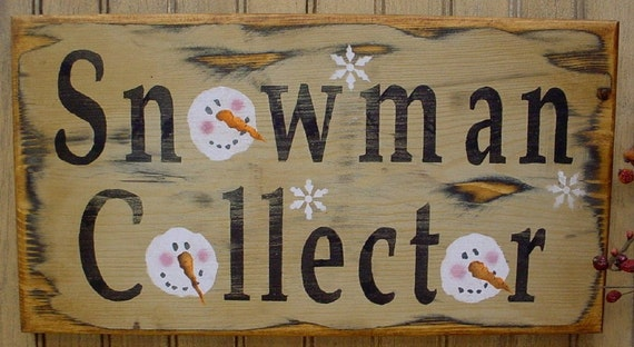 Primitive Grungy Winter Christmas Wood Sign Snowman Collector