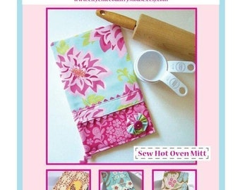 Sew Hot Oven Mitt - PDF Sewing PATTERN - Kitchen Gift