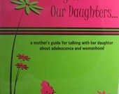 Talking to Our Daughters