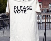 PLEASE VOTE tee, organic cotton