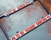 Square Dancing License Plate Frame