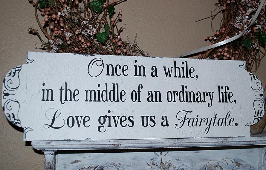 Once in a whileFairytale Wedding signs 8x26 by familyattic