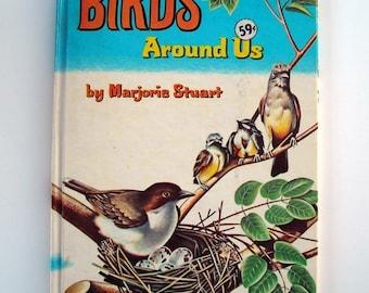 Vintage 1960s Birds Around Us Hardback Children's Book