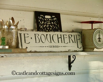 Le Boucherie French Butcher vintage sign chippy farm style 24x6
