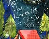 Sleep Under The Stars Print  | Watercolor Quote | Outdoorsy Wall Art | Camping Print | Lettering | 8x10 | 11x14