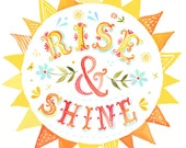 Rise & Shine Print | Watercolor Quote | Inspirational Wall Art | Lettering | Katie Daisy | 8x10 | 11x14